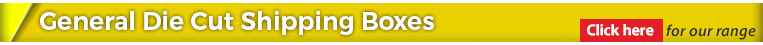 General Die Cut Shipping Boxes